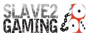 Slave 2 Gaming